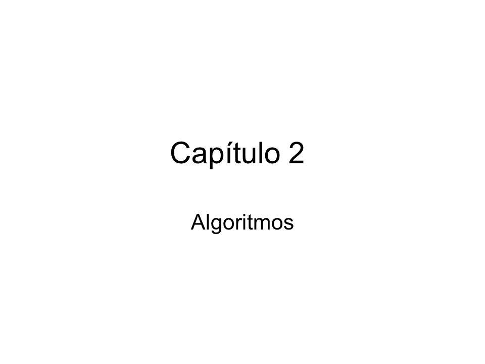 Capítulo 2 Algoritmos