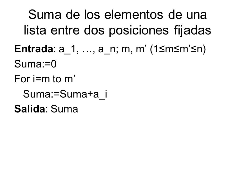 Suma de los elementos de una lista entre dos posiciones fijadas
