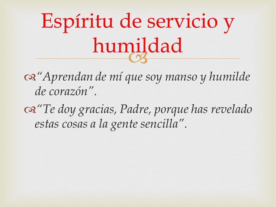 Espíritu de servicio y humildad