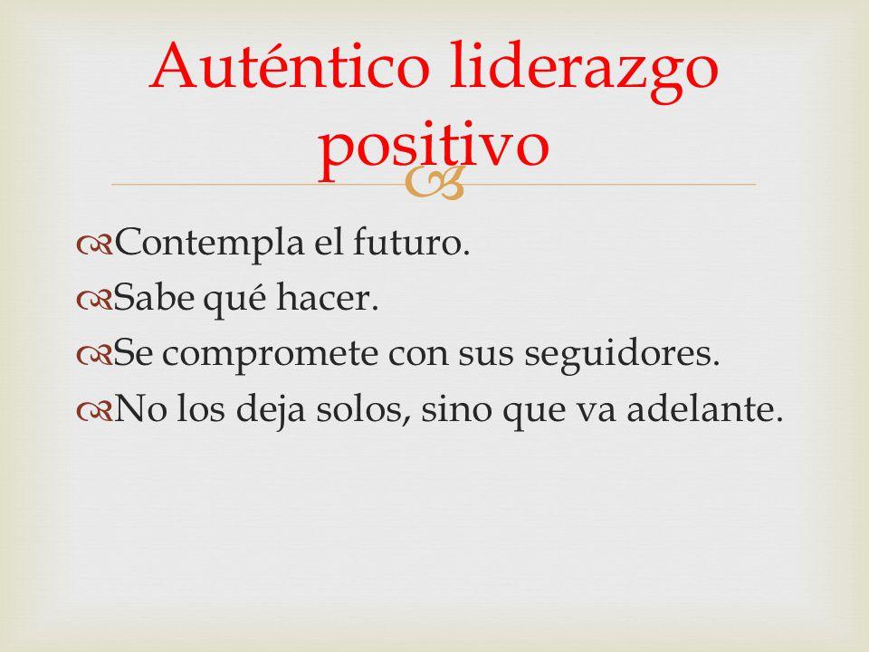 Auténtico liderazgo positivo