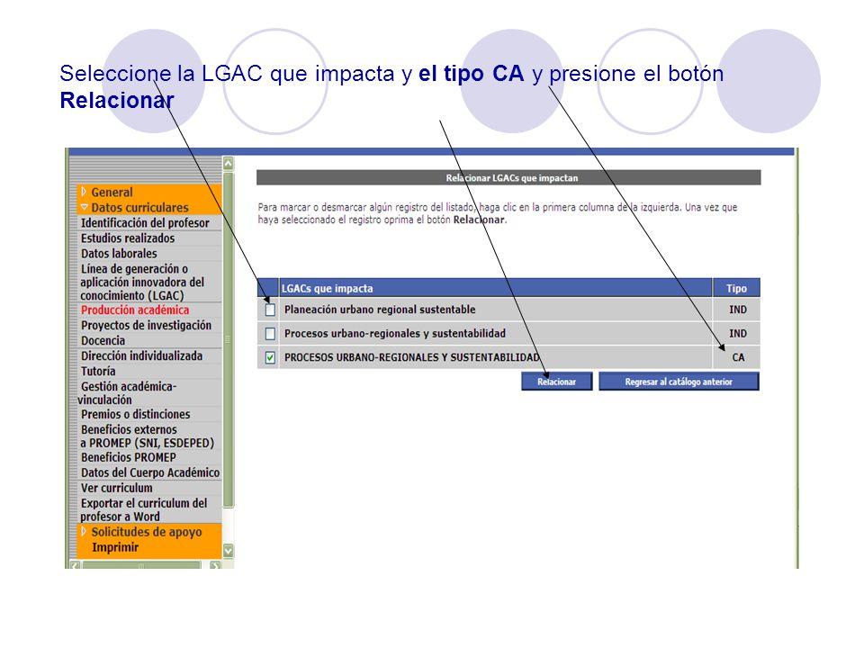 Seleccione la LGAC que impacta y el tipo CA y presione el botón Relacionar