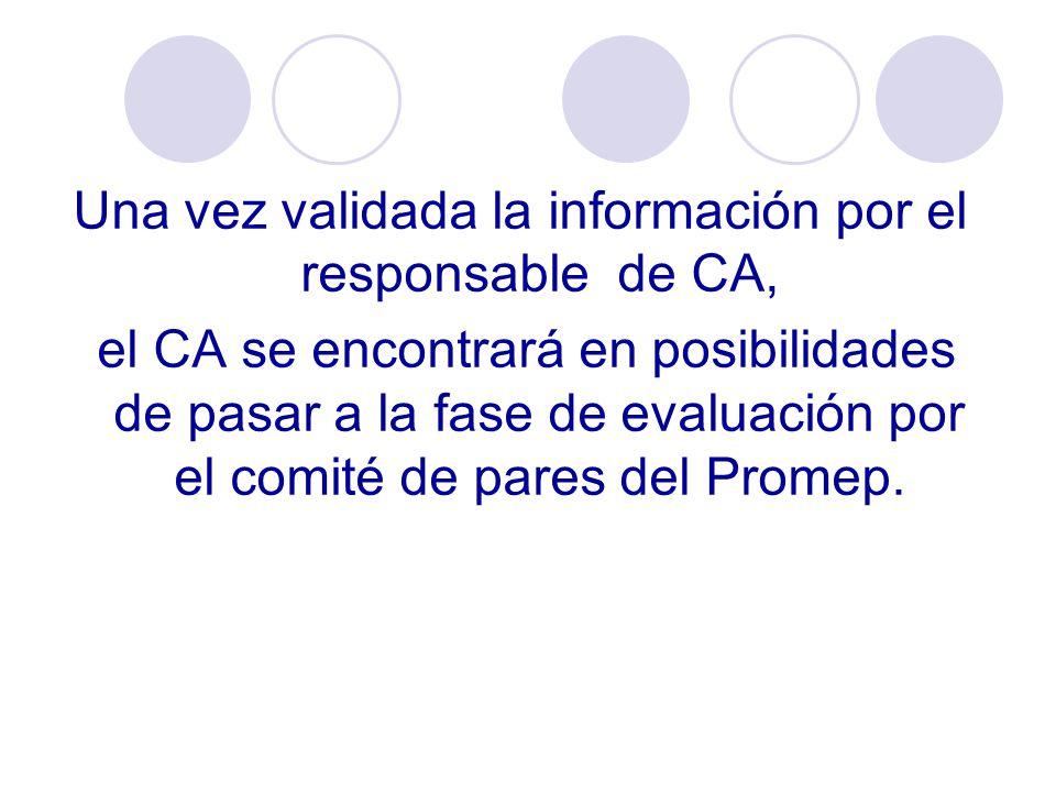 Una vez validada la información por el responsable de CA,