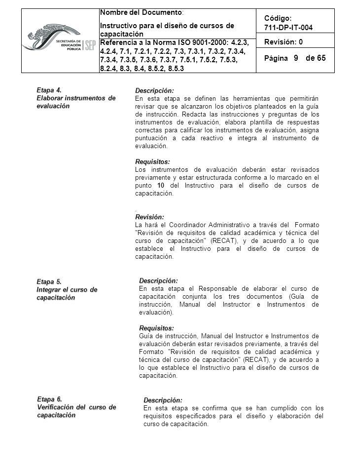 9 Etapa 4. Descripción: Elaborar instrumentos de evaluación