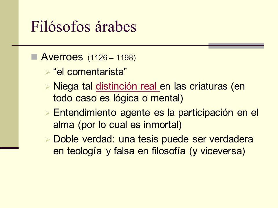 Filósofos árabes Averroes (1126 – 1198) el comentarista