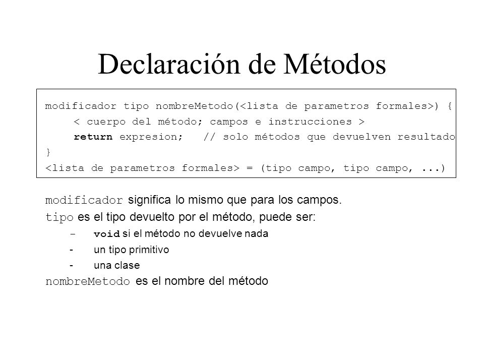 Declaración de Métodos