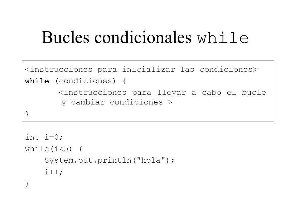 Bucles condicionales while