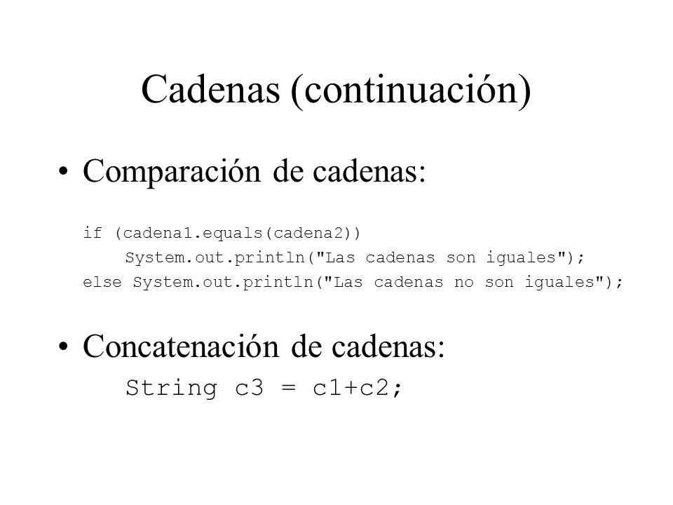 Cadenas (continuación)