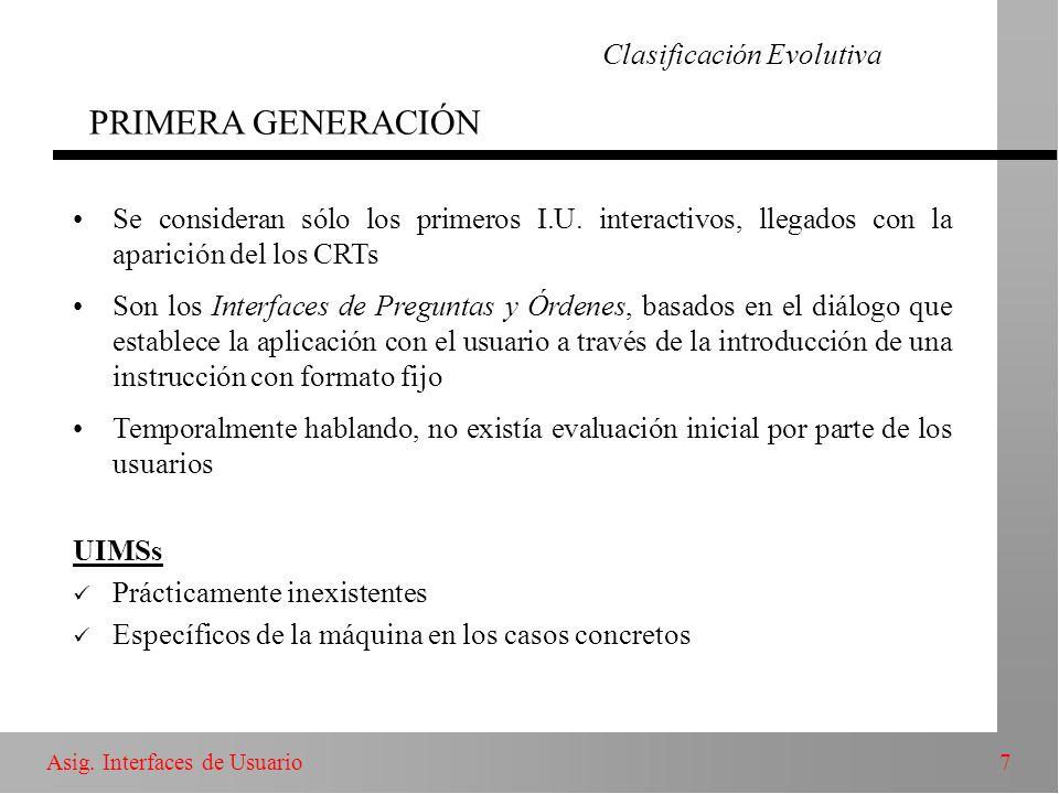 Clasificación Evolutiva PRIMERA GENERACIÓN