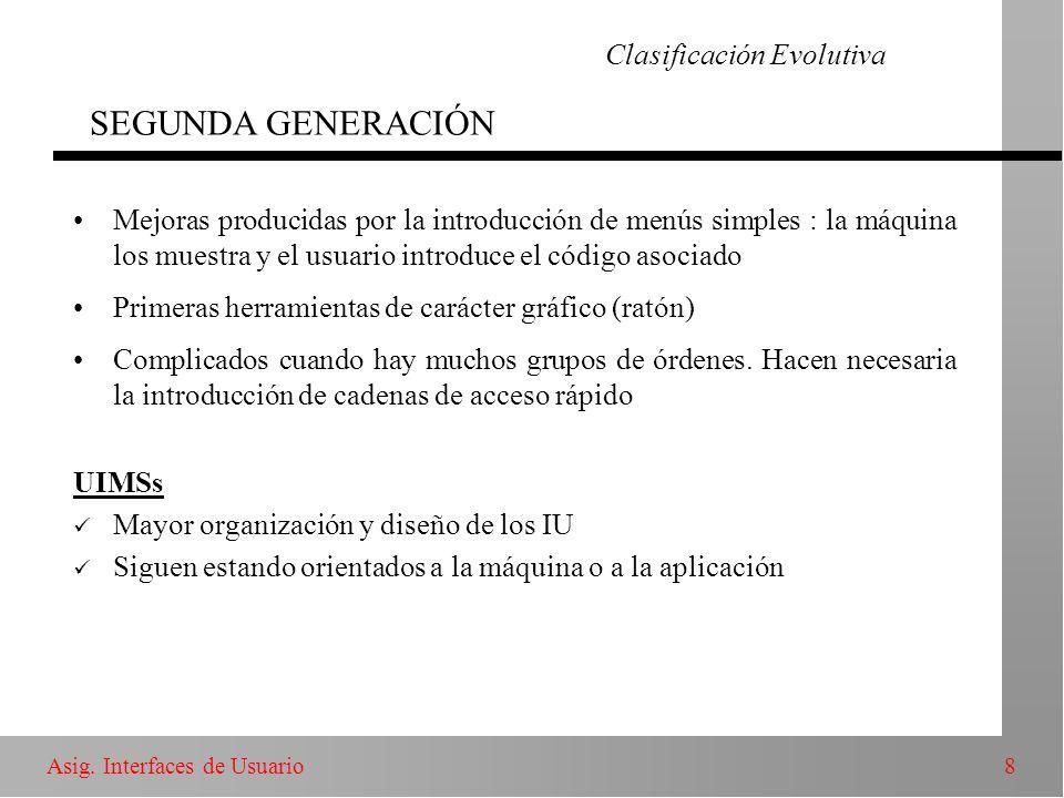 Clasificación Evolutiva SEGUNDA GENERACIÓN