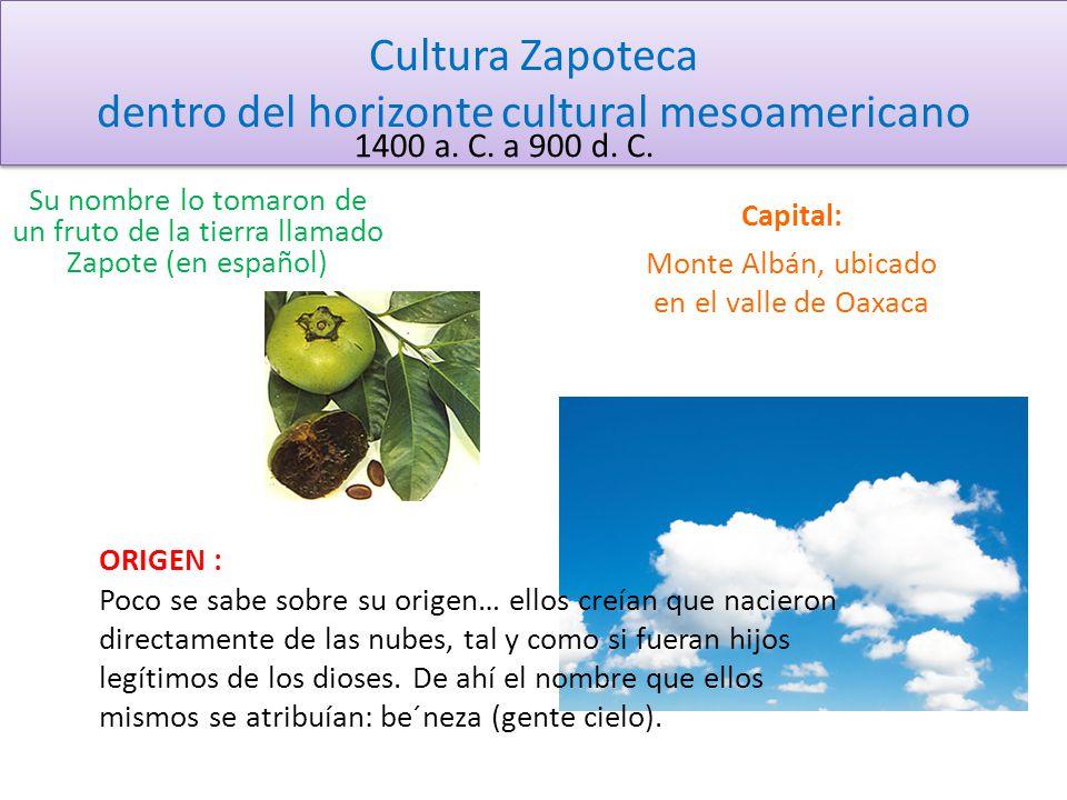Cultura Zapoteca dentro del horizonte cultural mesoamericano