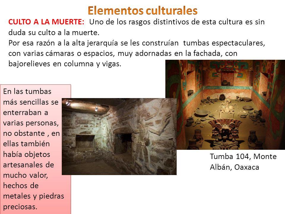 Elementos culturales CULTO A LA MUERTE: Uno de los rasgos distintivos de esta cultura es sin duda su culto a la muerte.