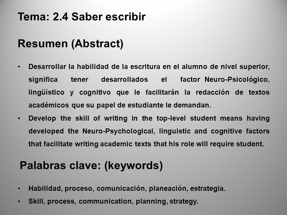 Tema: 2.4 Saber escribir Resumen (Abstract) Palabras clave: (keywords)