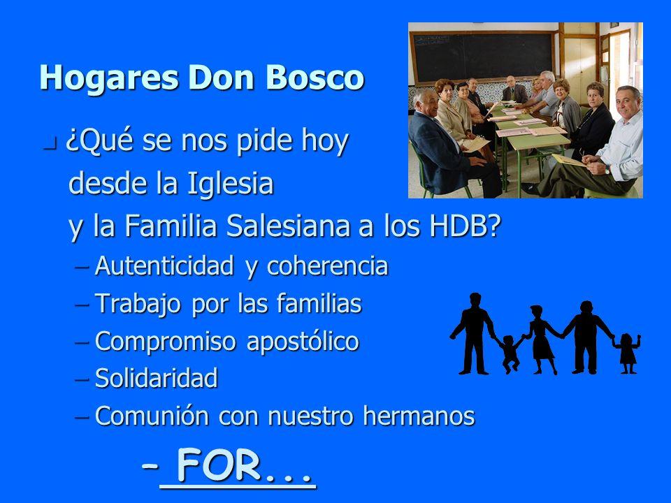 FOR... Hogares Don Bosco ¿Qué se nos pide hoy desde la Iglesia
