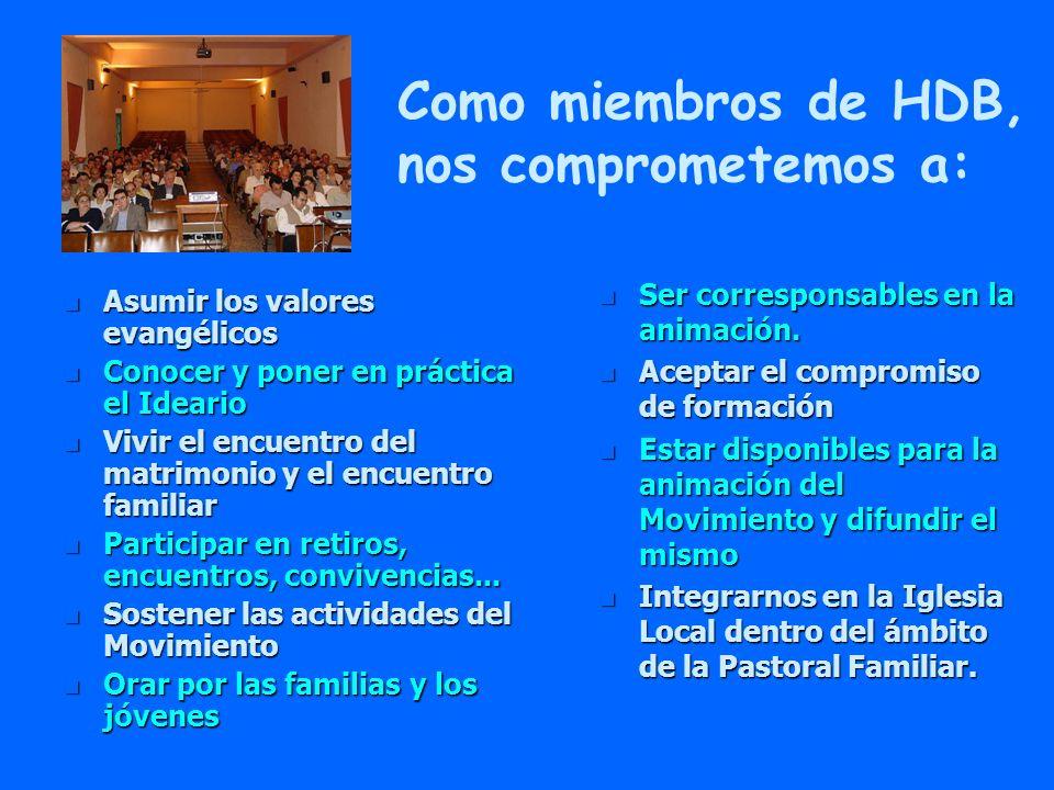 Como miembros de HDB, nos comprometemos a: Hogares Don Bosco