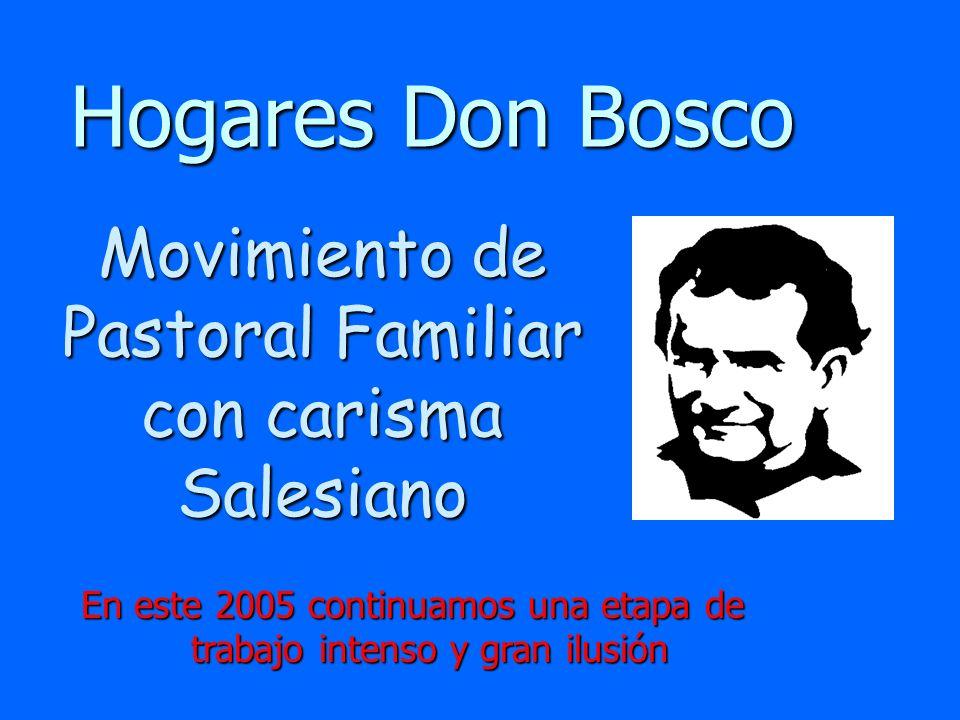 Hogares Don BoscoMovimiento de Pastoral Familiar con carisma Salesiano.