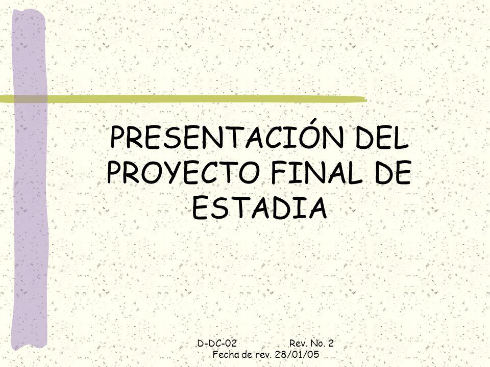 PRESENTACIÓN DEL PROYECTO FINAL DE ESTADIA