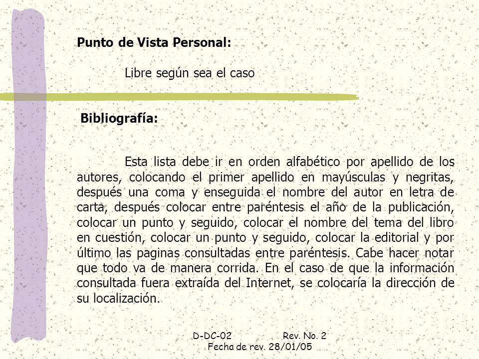 Punto de Vista Personal: Libre según sea el caso Bibliografía: