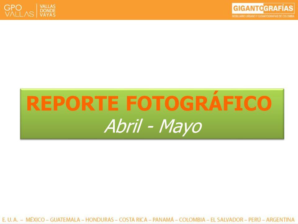 REPORTE FOTOGRÁFICO Abril - Mayo