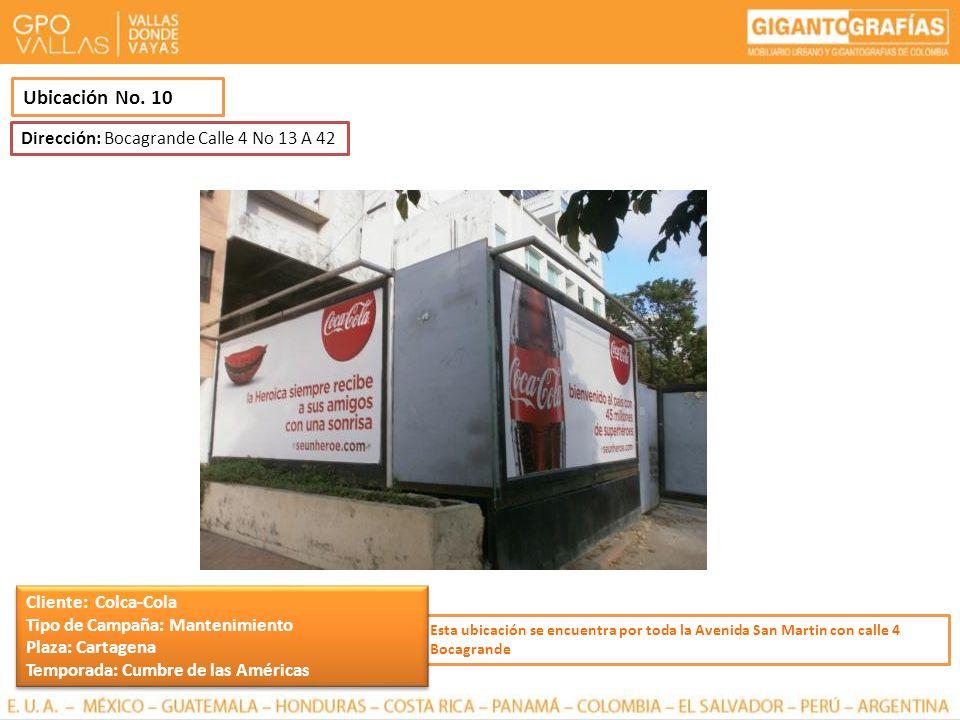 Ubicación No. 10 Dirección: Bocagrande Calle 4 No 13 A 42