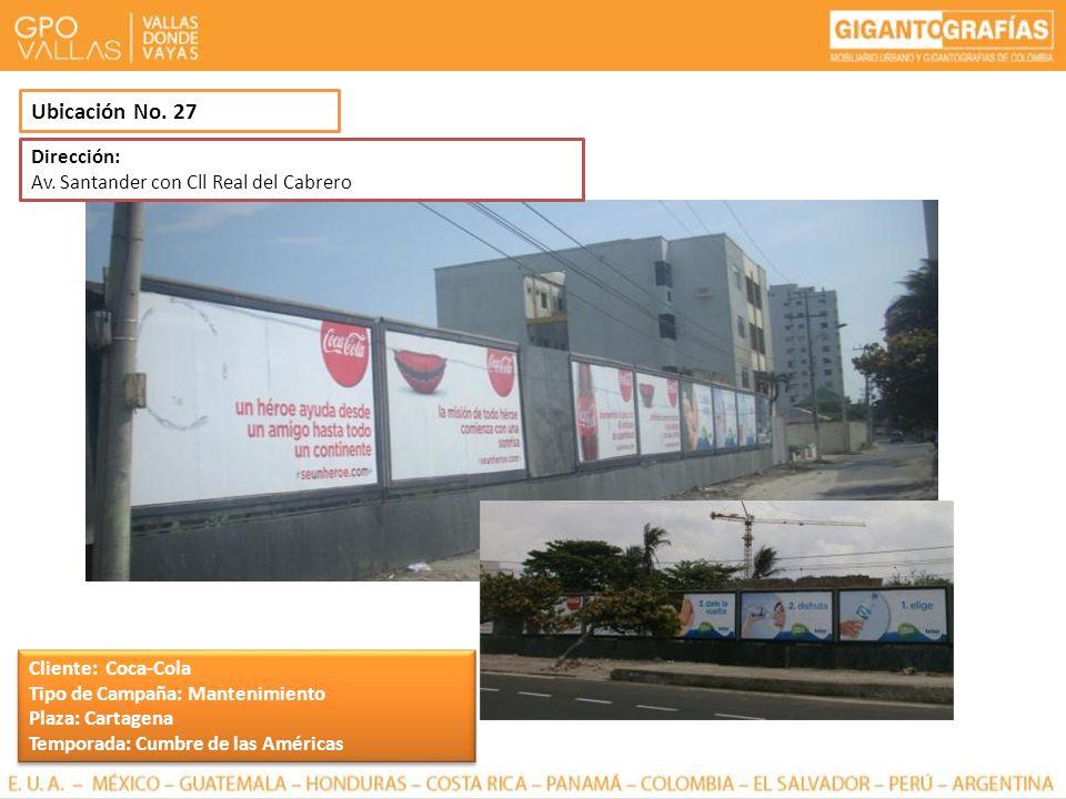 Ubicación No. 27 Dirección: Av. Santander con Cll Real del Cabrero