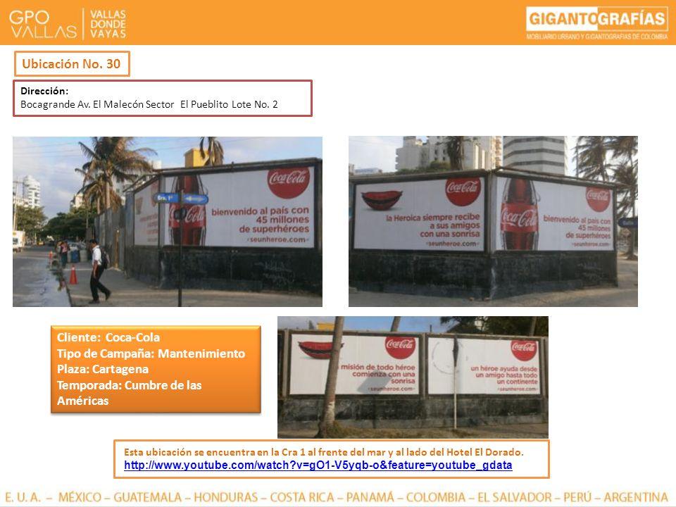 Ubicación No. 30 Cliente: Coca-Cola Tipo de Campaña: Mantenimiento