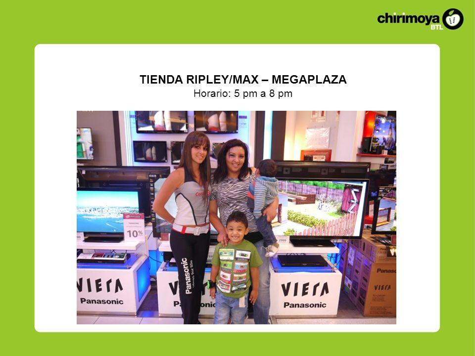 TIENDA RIPLEY/MAX – MEGAPLAZA