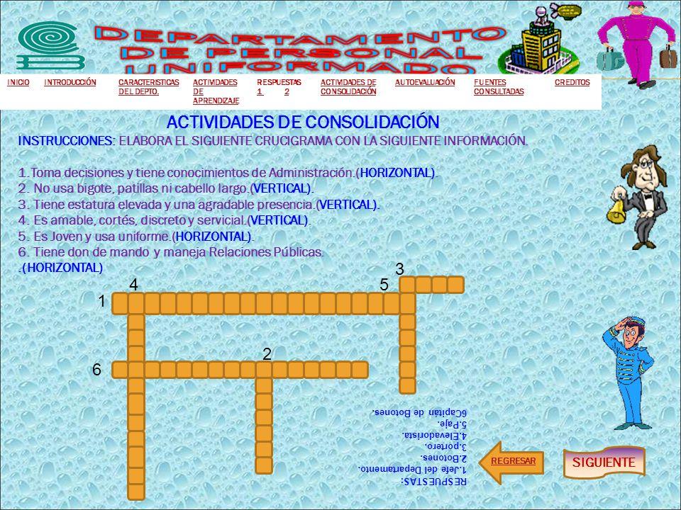 DEPARTAMENTO DE PERSONAL UNIFORMADO ACTIVIDADES DE CONSOLIDACIÓN
