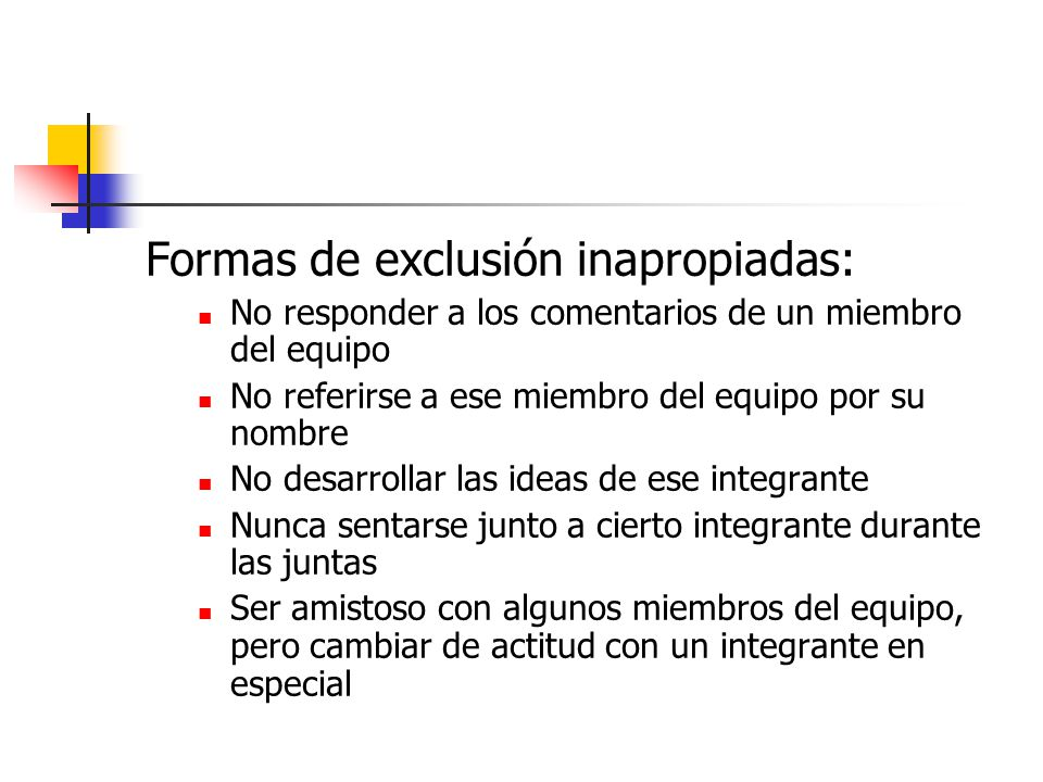 Formas de exclusión inapropiadas: