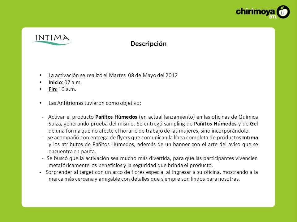 Descripción La activación se realizó el Martes 08 de Mayo del 2012