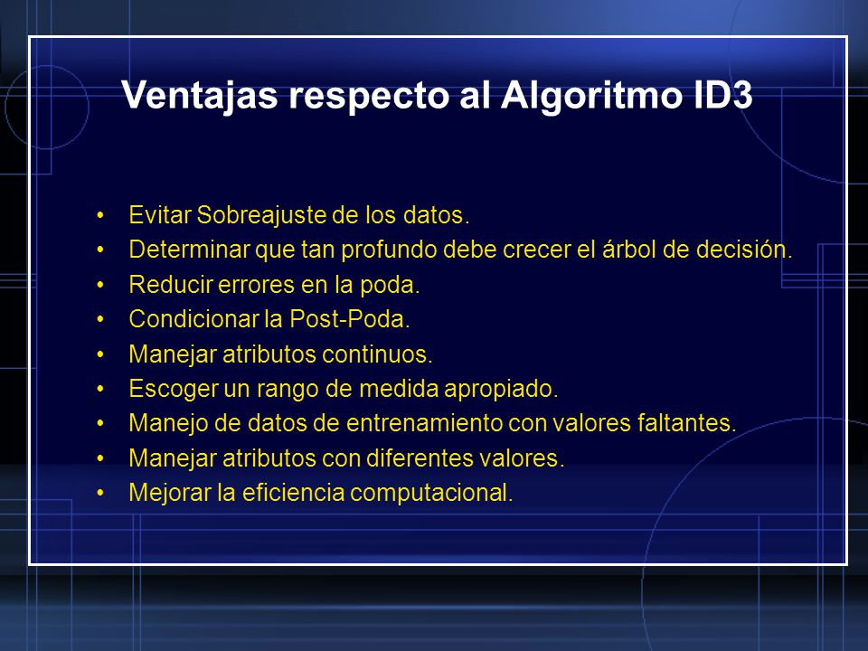 Ventajas respecto al Algoritmo ID3