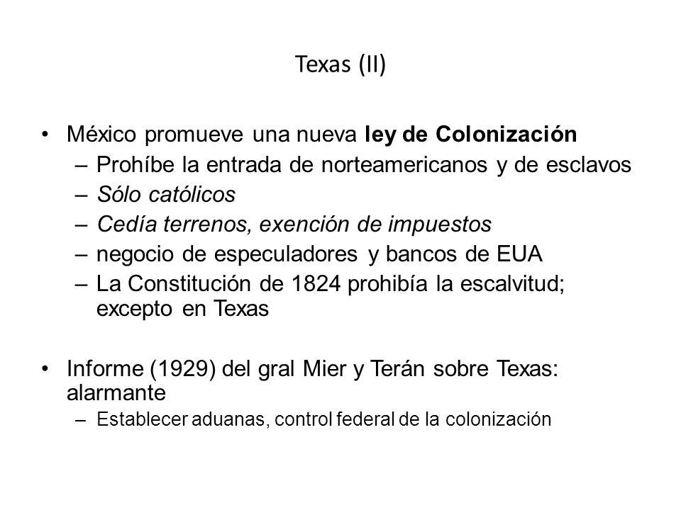 Texas (II) México promueve una nueva ley de Colonización