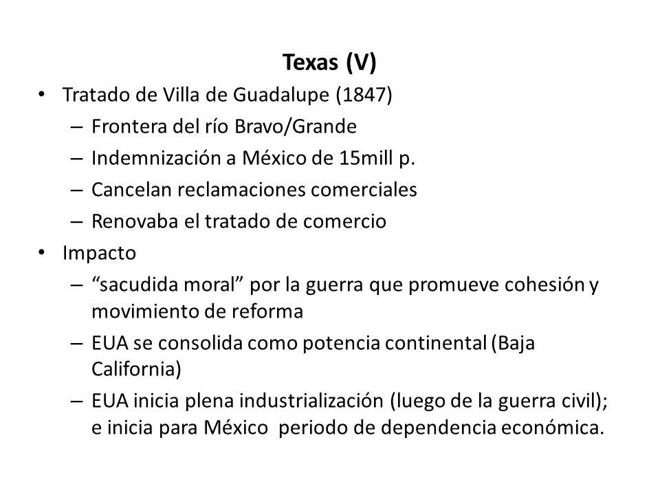 Texas (V) Tratado de Villa de Guadalupe (1847)
