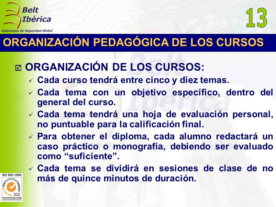 13 ORGANIZACIÓN PEDAGÓGICA DE LOS CURSOS ORGANIZACIÓN DE LOS CURSOS: