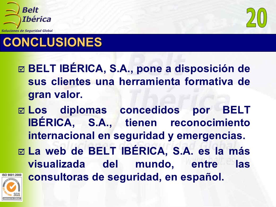 20CONCLUSIONES. BELT IBÉRICA, S.A., pone a disposición de sus clientes una herramienta formativa de gran valor.
