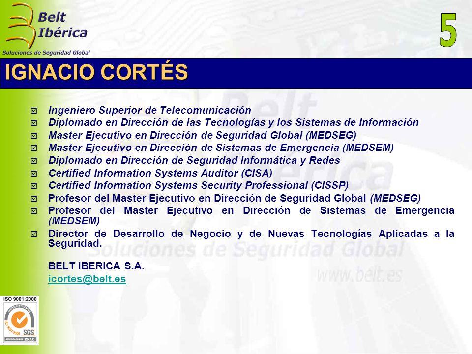 5 IGNACIO CORTÉS Ingeniero Superior de Telecomunicación