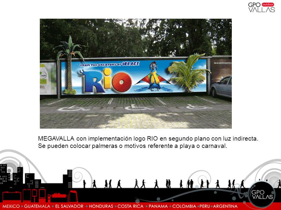 MEGAVALLA con implementación logo RIO en segundo plano con luz indirecta.