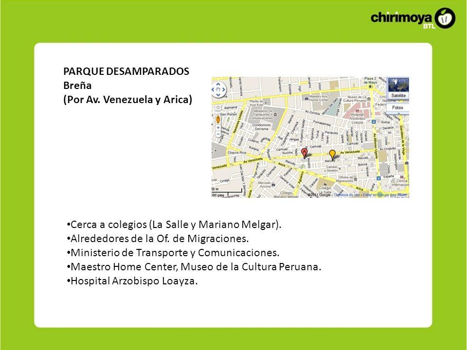 PARQUE DESAMPARADOSBreña. (Por Av. Venezuela y Arica) Cerca a colegios (La Salle y Mariano Melgar).