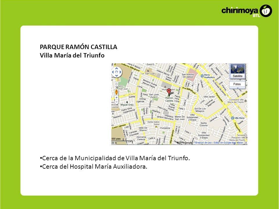 PARQUE RAMÓN CASTILLA Villa María del Triunfo. Cerca de la Municipalidad de Villa María del Triunfo.