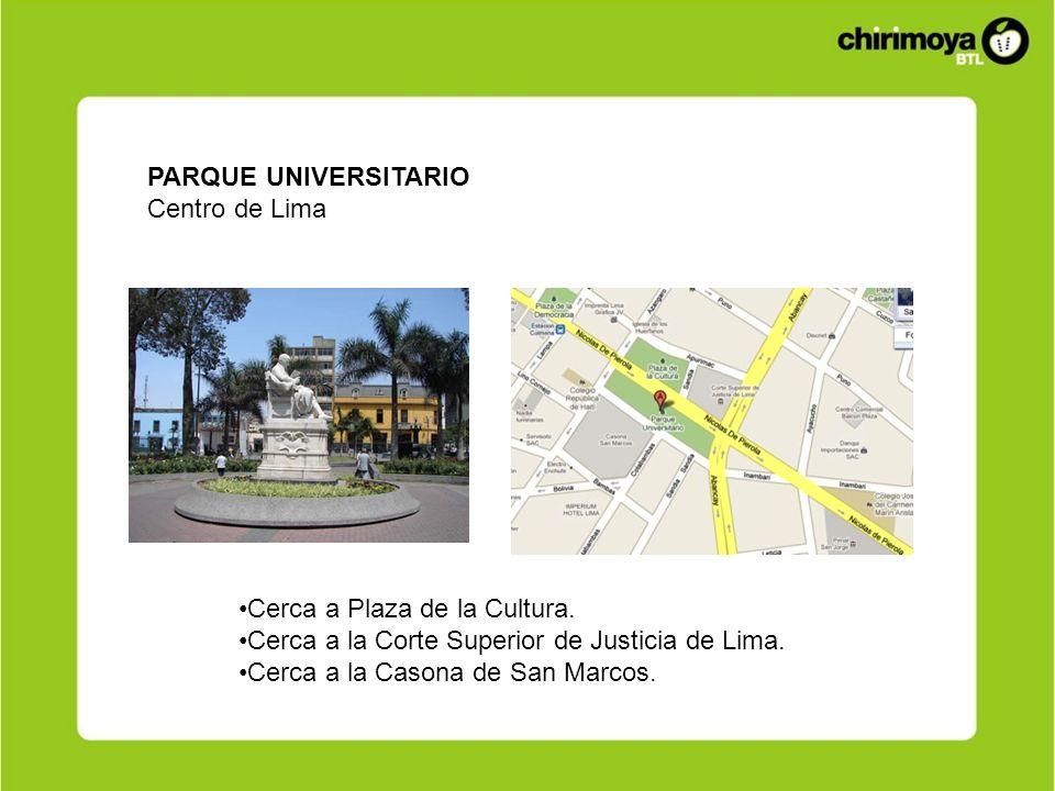 PARQUE UNIVERSITARIO Centro de Lima. Cerca a Plaza de la Cultura. Cerca a la Corte Superior de Justicia de Lima.