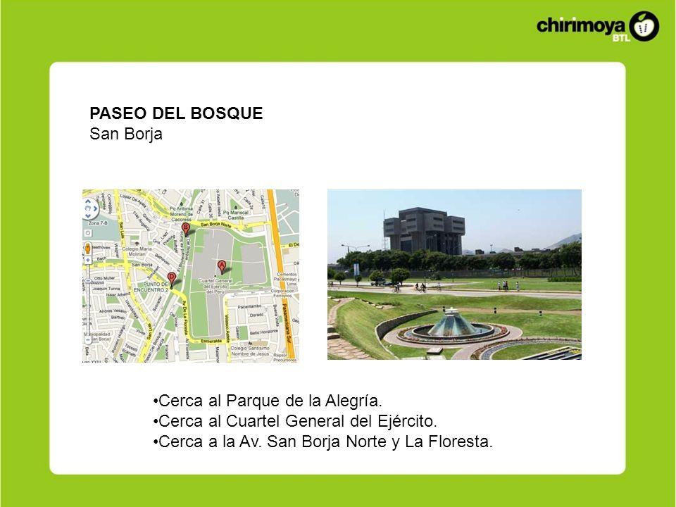 PASEO DEL BOSQUE San Borja. Cerca al Parque de la Alegría. Cerca al Cuartel General del Ejército.