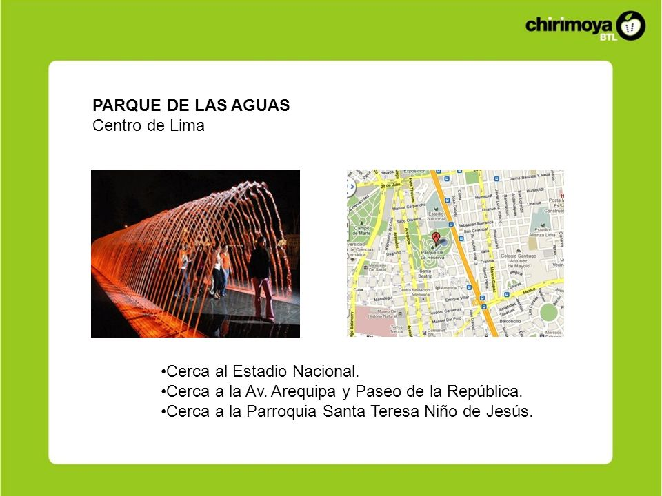 PARQUE DE LAS AGUASCentro de Lima. Cerca al Estadio Nacional. Cerca a la Av. Arequipa y Paseo de la República.