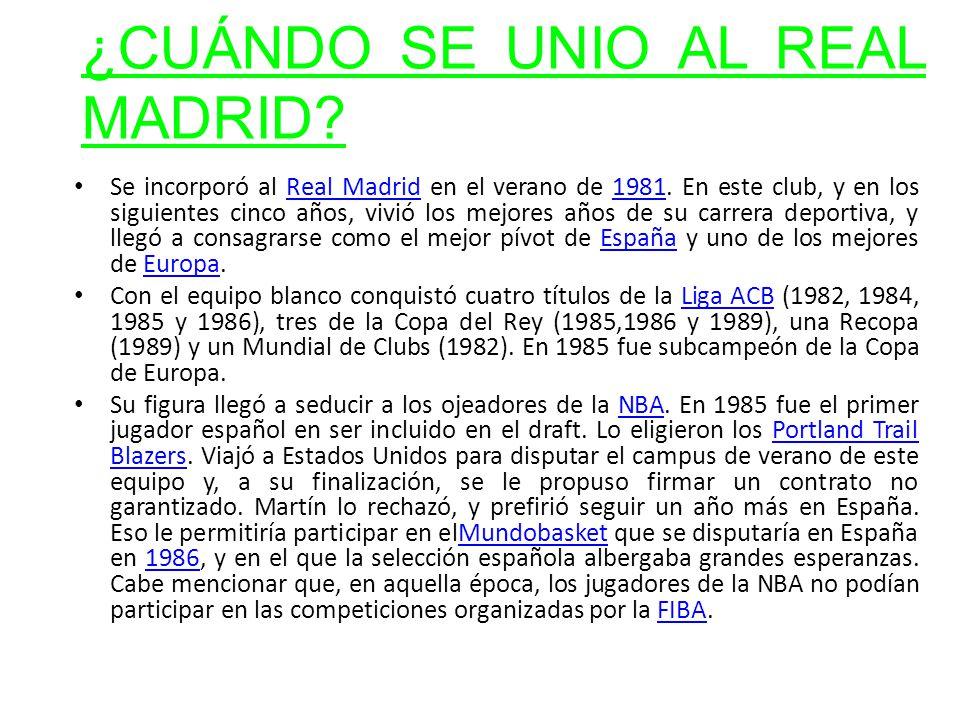¿CUÁNDO SE UNIO AL REAL MADRID