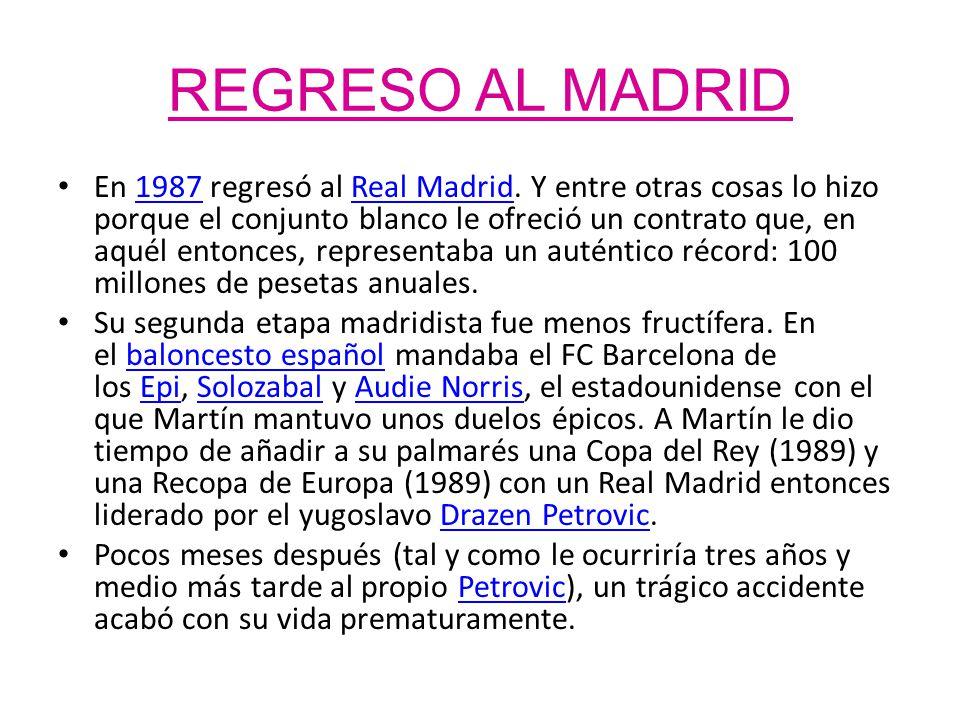 REGRESO AL MADRID