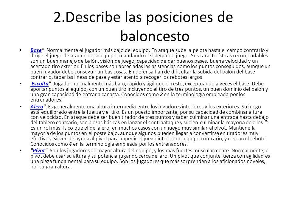 2.Describe las posiciones de baloncesto