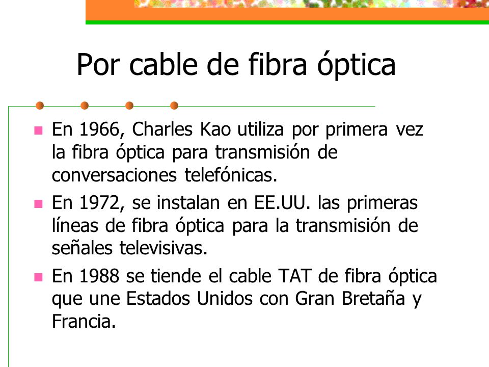 Por cable de fibra óptica