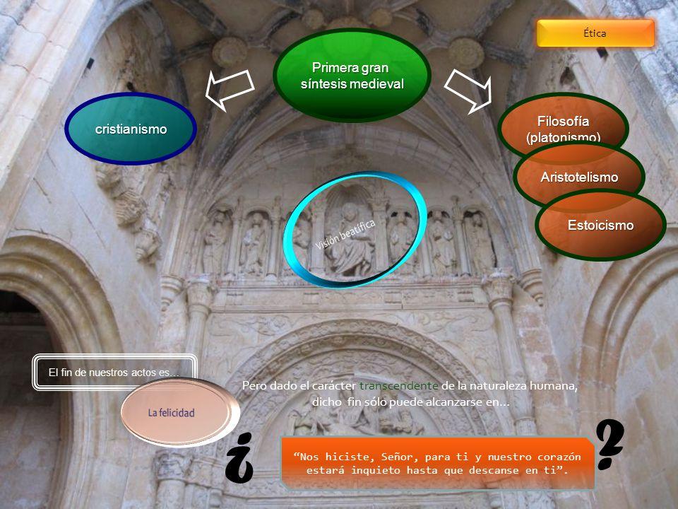 ¿ Primera gran síntesis medieval Filosofía cristianismo (platonismo)