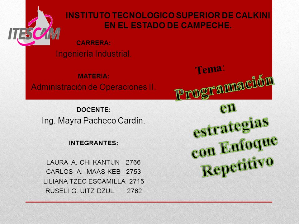 INSTITUTO TECNOLOGICO SUPERIOR DE CALKINI EN EL ESTADO DE CAMPECHE.