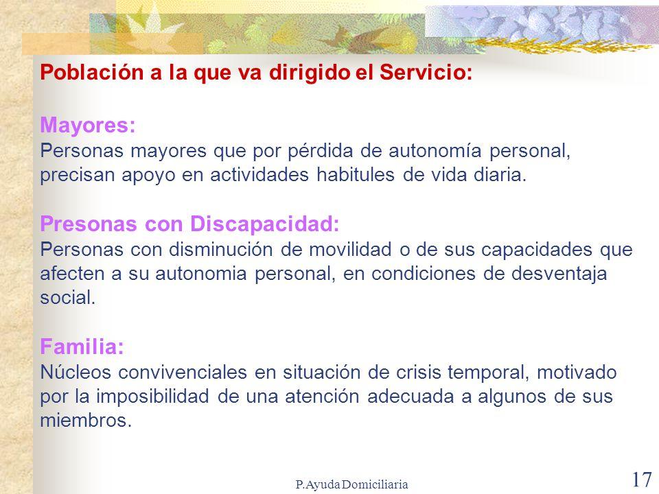 Población a la que va dirigido el Servicio: Mayores: