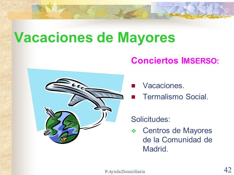 Vacaciones de Mayores Conciertos IMSERSO: Vacaciones.