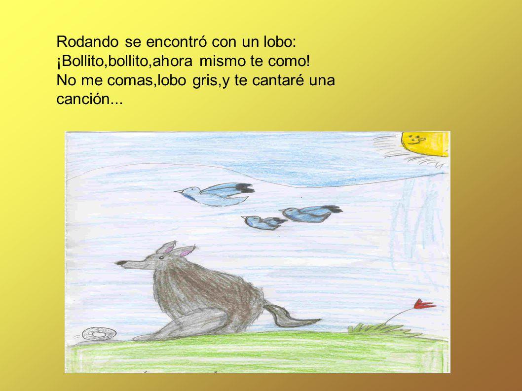 Rodando se encontró con un lobo: